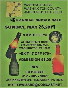 Washington Pennsylvania Washington County Antique Bottle Club 45th Annual Show and Sale @ Alpine Star Lodge